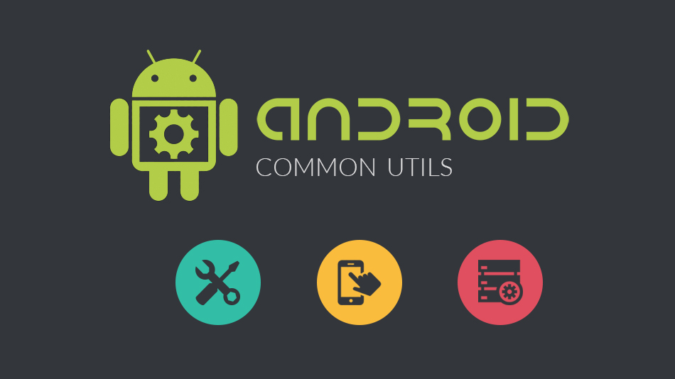 Android CommonUtils