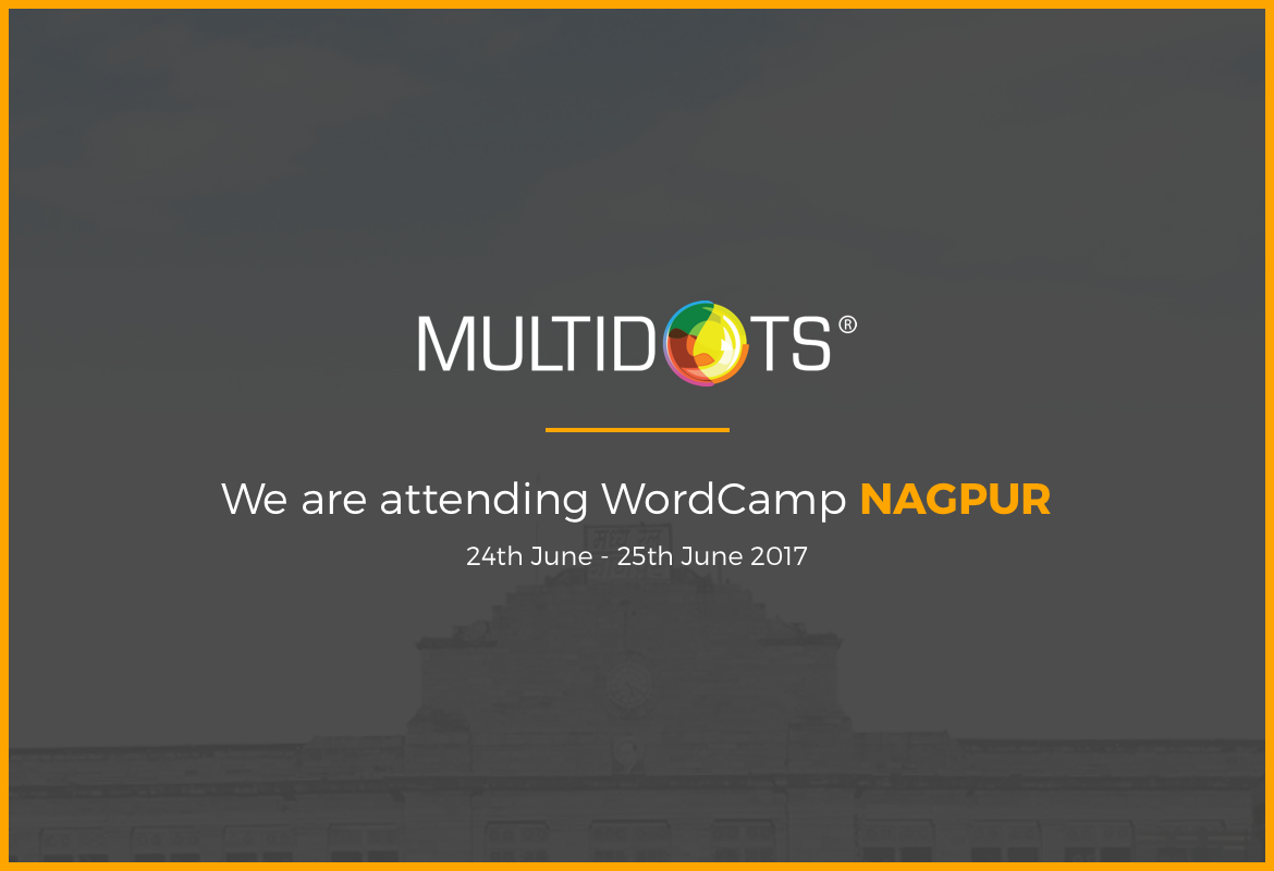 WordCamp Nagpur Multidots Is coming!