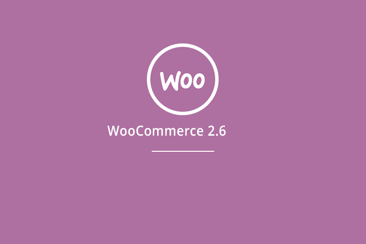 WooCommerce 2.6 New major features list