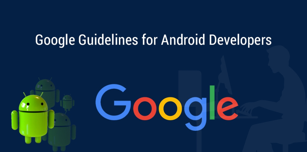 Improvising App Security – Google introduces new guidelines for Android Developers
