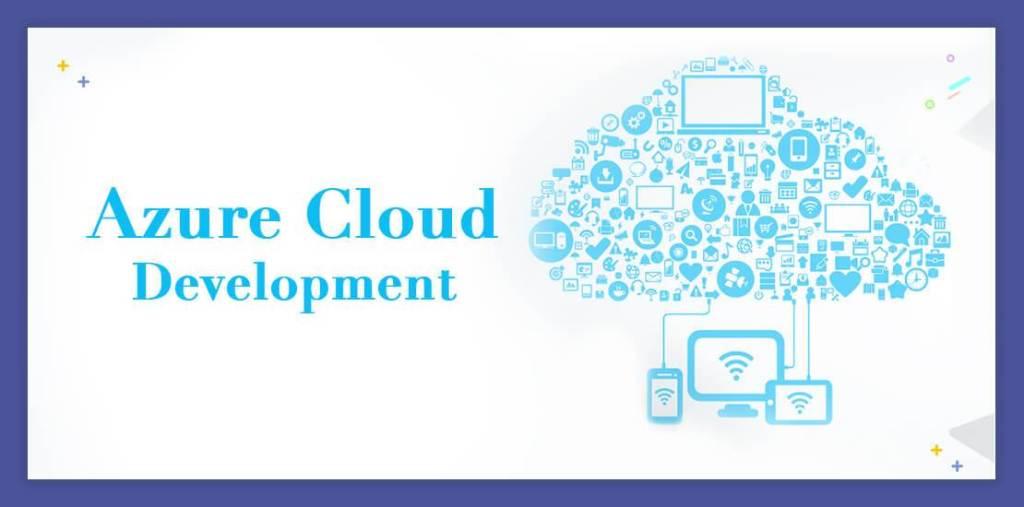 What Enterprises should look for in Azure Cloud Development?