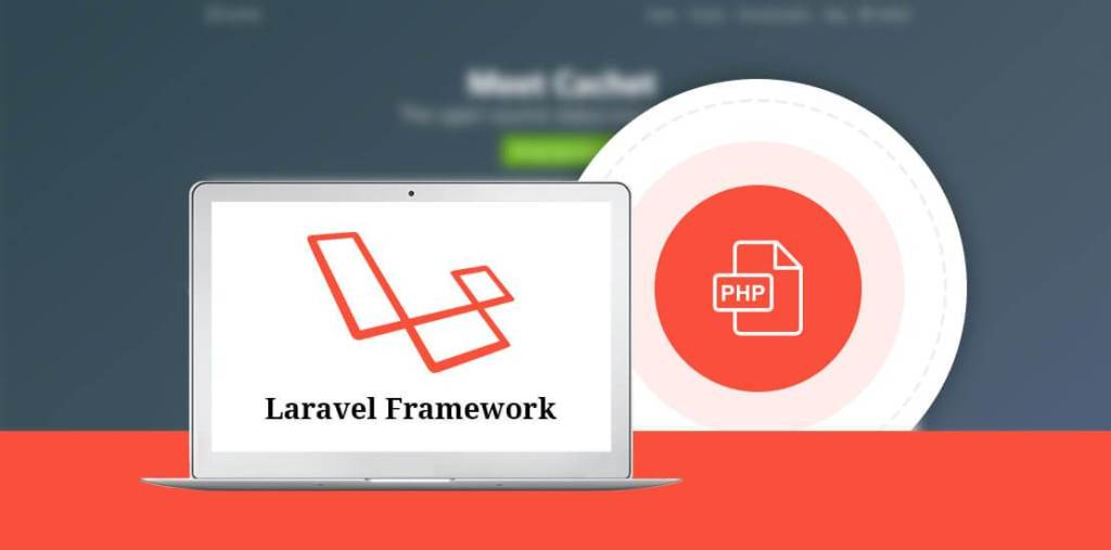 12 Reasons why Laravel Is the Best PHP Framework