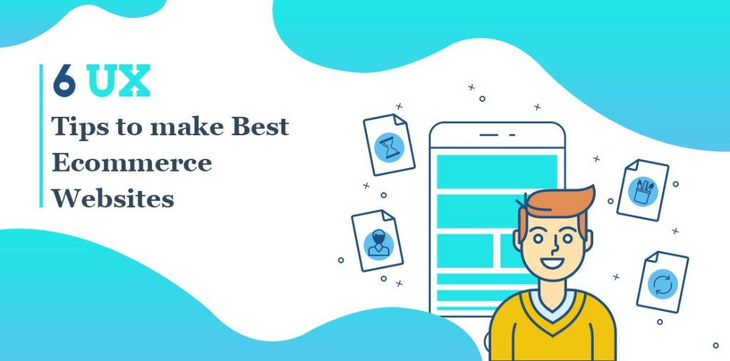 6 UX Tips to make Best Ecommerce Websites