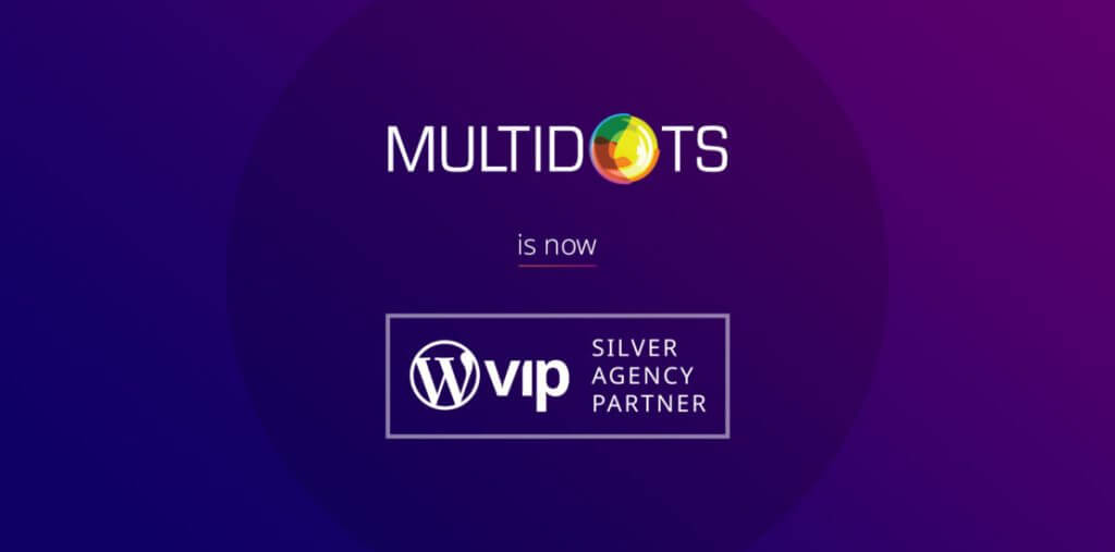 Multidots Shines as a New WordPress VIP Silver Agency Partner